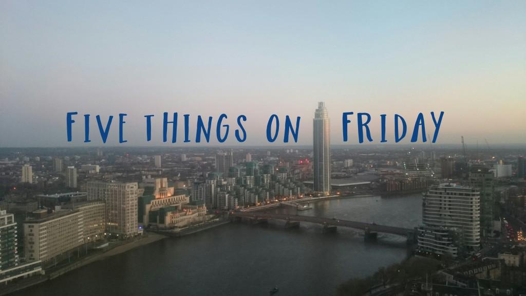 Five things 5